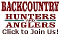 Click here to join Backcountry Hunters and Anglers